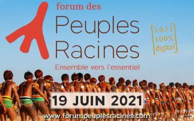 Forum des Peuples Racines 2021